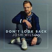 Josh Wilson's New Single 'Borrow (One Day At A Time)' Makes Huge First Week Impact