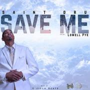 Rapper Saint Dru Releases 'Save Me' Single From 'Born Again' Album