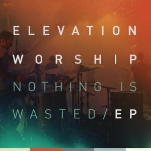 Nothing Is Wasted EP