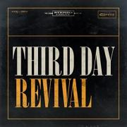 Third Day To Release New Album 'Revival' In August