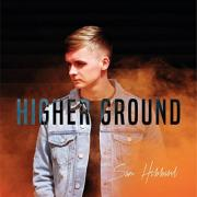 Worship Central Academy's Sam Hibbard Releasing 'Higher Ground' EP