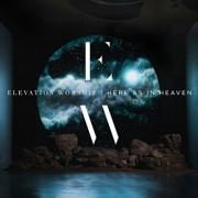 Elevation Worship - I Can't Believe