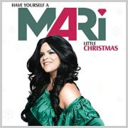 MARi - Have Yourself A Mari Little Christmas
