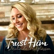 New Song 'Trust Him' From Cancer Survivor Melinda McGlasson