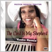 Musica Monica Feaster Releases 'The Lord Is My Shepherd' Remix