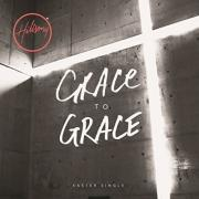 Hillsong Worship Releases Easter Single 'Grace To Grace'