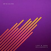 Luke & Anna Hellebronth - Up & Alive