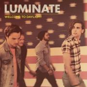 Luminate Release Second Album 'Welcome To Daylight'