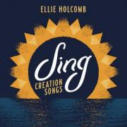 Ellie Holcomb Releases Children's Project 'Sing: Creation Songs'