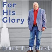 Brent Klinedinst Releases 'For His Glory' Album