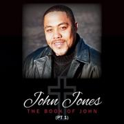 John Jones Releases 'Hold On' From 'The Book Of John (Part 1)'