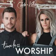 Caleb And Kelsey Release Vintage Praise & Worship Album 'Timeless Worship'