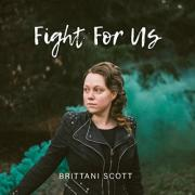 Worship Leader Brittani Scott Releases 'Fight For Us' EP