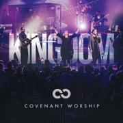 Covenant Worship Announce 'Kingdom' Feat. Israel Houghton