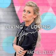 Rachel Zello - Living Loving You