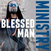Blessed Man Releases 'Ministry' Remix