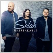 Selah Is 'Unbreakable' With First New Studio Recording In Three Years
