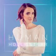 Holly Starr Returns With Highly Anticipated New Album 'Human'