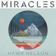 Hawk Nelson Releases New Album 'Miracles'