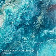 Chaos Curb Collaboration Back With New Single 'You Are...'