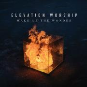 Elevation Worship To Release Live Album 'Wake Up The Wonder'