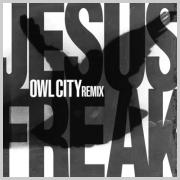 Owl City - Jesus Freak (Owl City Remix)