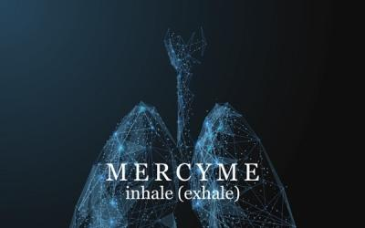 Mercy Me - Inhale (Exhale)