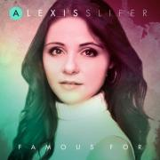 Former iShine And Rubyz Member Alexis Slifer Releases Solo Worship Album 'Famous For'