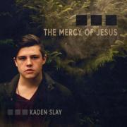 Kaden Slay Releasing Debut Album 'The Mercy of Jesus'