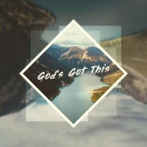 God's Got This (Single)