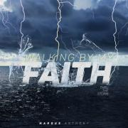 Walking By My Faith: Thru the Storm