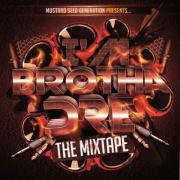 I'm Brotha Dre (The Mixtape)