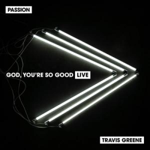 God, You're So Good (Single)