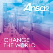 Review: Ansa2 - Change The World