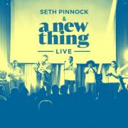 Seth Pinnock & A New Thing Release Two Singles Ahead Of 'A New Thing Live'