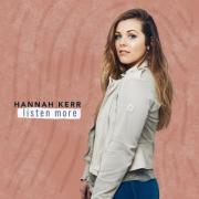 Hannah Kerr Announces Release of New EP 'Listen More'