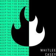 Whitlee Casey Releases 'Keep the Fire Burning' Ahead of New Album