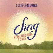 Ellie Holcomb Announces Second Children's Book & 'Sing: Remembering Songs' EP