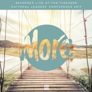 More (Live from the Vineyard National Leaders' Conference 2017)