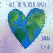 Emma Rosso Releases 'Half the World Away'
