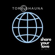 Tori & Shauna Release 'Share Your Love EP, Vol. 1'