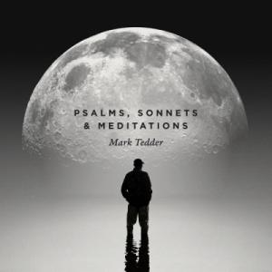 Psalms, Sonnets and Meditations