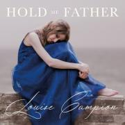 Louise Campion Releases Orchestral Anthem 'Hold Me Father'