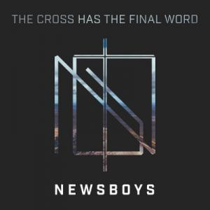 The Cross Has the Final Word (Single)
