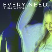 Aussie Top 20 Christian Artist Anna Waters Returns With 'Every Need'