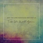 Dumbrocks Releases 'May the Lord Now Bless and Keep Us'