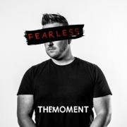 The Moment - Fearless