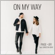 Paige + Jer Release 'On My Way' Feat. Christon Gray