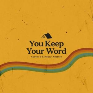 You Keep Your Word