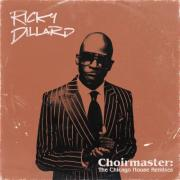 Iconic Choir Director Ricky Dillard Releases 'Choirmaster: The Chicago House Remixes'